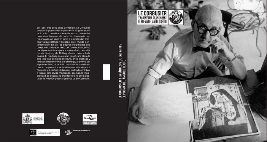 Le Corbusier y la síntesis de las artes. El poema del ángulo recto